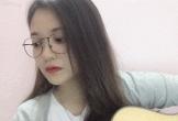 Clip: Nữ sinh 9X xinh đẹp 'đốn tim' cư dân mạng với cover hit 'Túy âm'