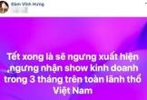 Đàm Vĩnh Hưng tuyên bố sẽ ngừng xuất hiện trên toàn lãnh thổ Việt Nam trong 3 tháng