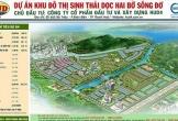 Từ chối đề xuất của HUD4 về việc điều chỉnh các lô đất công cộng thành biệt thự tại Khu đô thị sinh thái dọc hai bờ sông Đơ