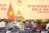 HĐND TP Đà Nẵng miễn nhiệm 4 chức danh Ủy viên UBND TP và Chánh Văn phòng HĐND TP Khóa IX, nhiệm kỳ 2016-2021