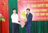 Phó Chủ tịch Hiệp hội Doanh nghiệp tỉnh được bổ nhiệm làm Giám đốc VCCI Thanh Hóa