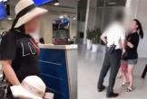 Nữ cán bộ công an quận Đống Đa thóa mạ nhân viên hàng không