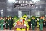 Thanh Hoá tổ chức lễ tang Đại tá Hoàng Mai Vui hy sinh ở Rào Trăng 3