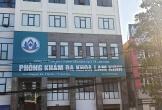 Thanh Hóa: Nhiều dấu hiệu bất thường tại Phòng khám Lam Kinh